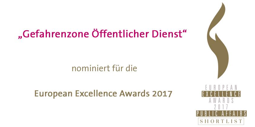 """Die Kampagne """"Gefahrenzone Öffentlicher Dienst"""" wurde für die """"European Excellence Awards"""" nominiert"""